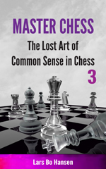 The Lost Art of Common Sense in Chess
